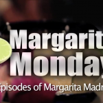Margarita Monday – Best of 50 Episodes – compilation